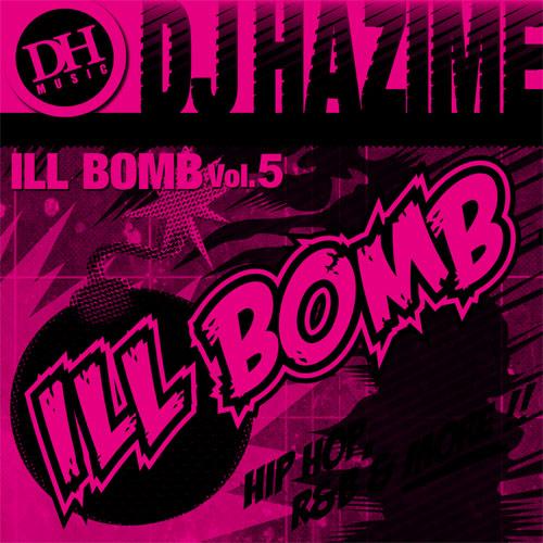 Dj_hazime_ill_bomb_vol5_1
